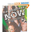 Be Popular Now: How Any Man Can Become Confident, Attractive and Successful (And Have Fun Doing It): Jonathan Bennett, David Bennett: 9780615753843: Amazon.com: Books
