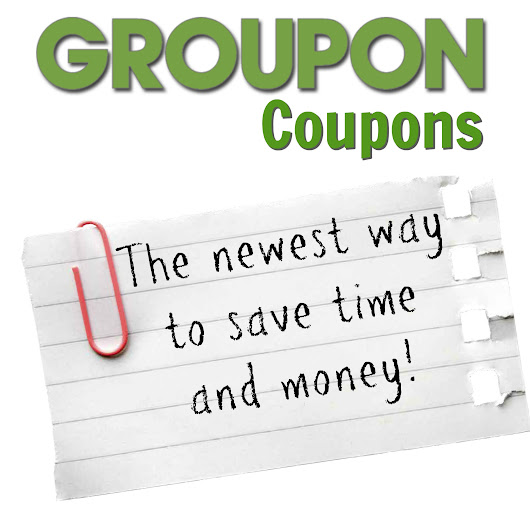 Groupon Coupons - The newest way to save time and money - Jet Setting Mom
