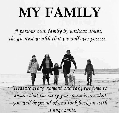 A Persons Own Family Is Without Doubt The Greatest Wealth That We