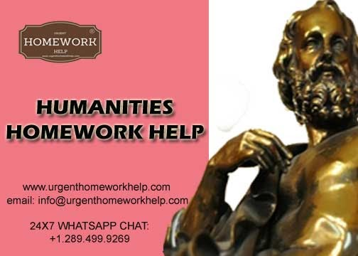 HUMANITIES HOMEWORK HELP & ASSIGNMENT HELP FOR COLLEGE AND UNIVERSITY STUDENTS WORLDWIDE  Our professional...