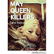 May Queen Killers eBook: Lorna Dounaeva: : Kindle Store