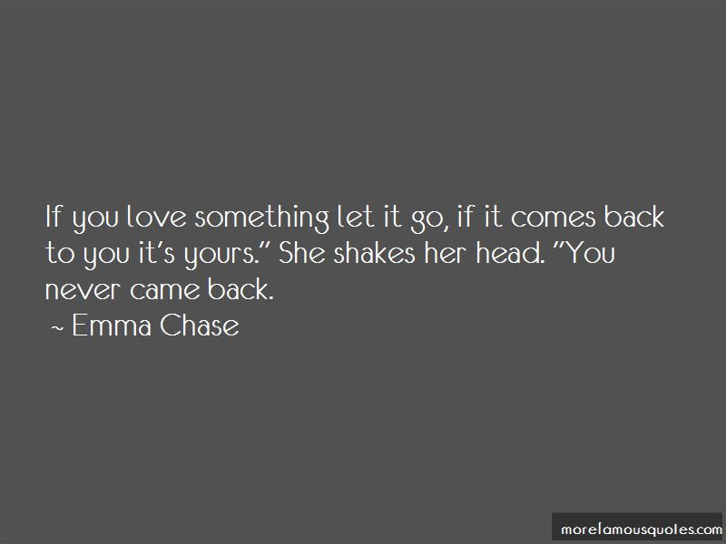 Never Let Go Of Love Quotes Top 38 Quotes About Never Let Go Of