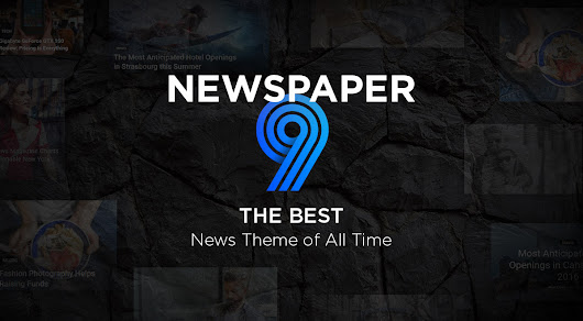 Newspaper 9 Theme by tagDiv: Discover the New Update with Fresh Tools