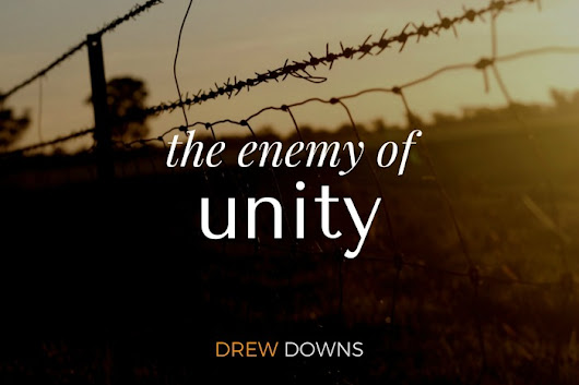 The Enemy of Unity - Fundamentalism and the fear of being wrong.