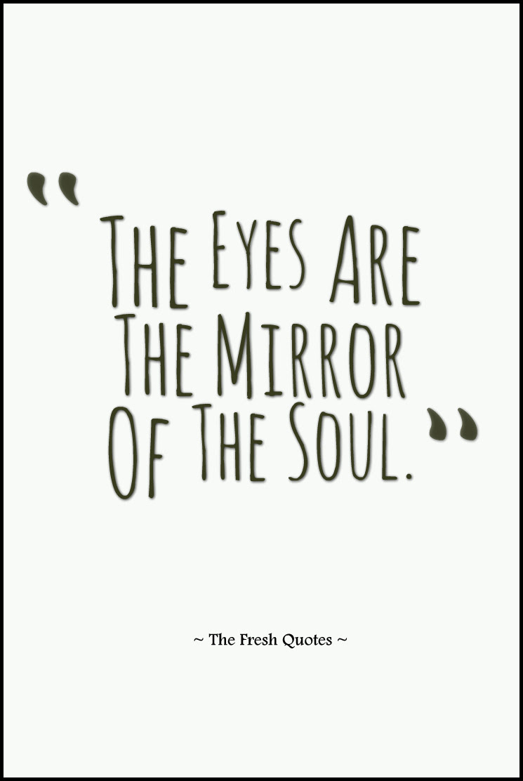 Quotes About Eyes Telling The Truth 14 Quotes
