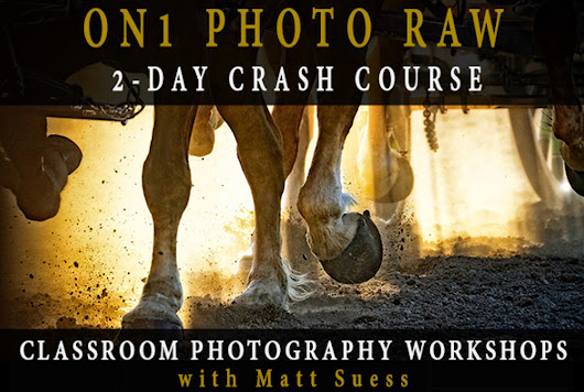 New ON1 Photo RAW Classroom Photography Workshops Announced - Suess Photography