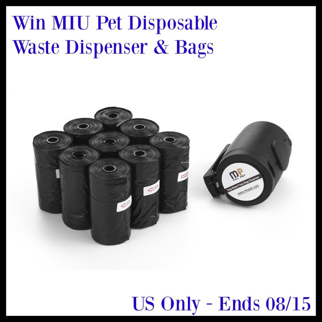 Enter the MIUPet Disposable Waste Dispenser & Bags Giveaway. Ends 8/15