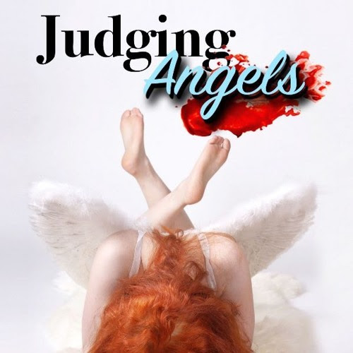 Judging Angels, Chapter 1 by Tim Capps