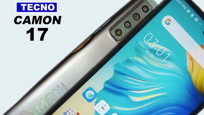 Tecno Camon 17 Launched with Helio G85 SoC, 90HZ Display and 5,000mAh Battery