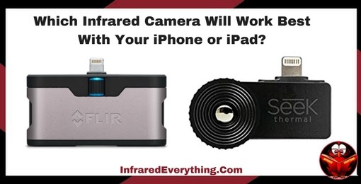 Infrared Camera For Cell Phone - Top 2 For 2018