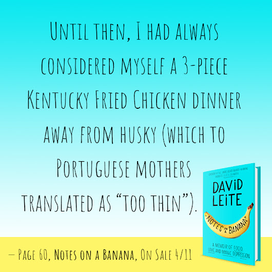 Q&A: David Leite on Food, Mental Illness and Coming Out - Dianne Jacob, Will Write For Food