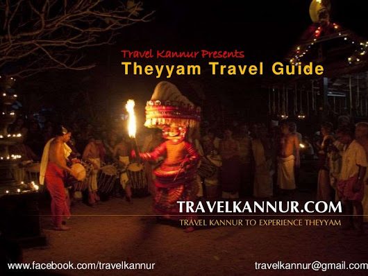 Theyyam Travel Guide - Travel Kannur Kerala to Experience Theyyan