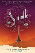 Title: Spindle, Author: E. K. Johnston