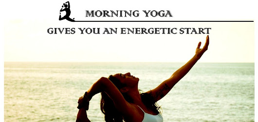Morning yoga poses to give you an energetic start