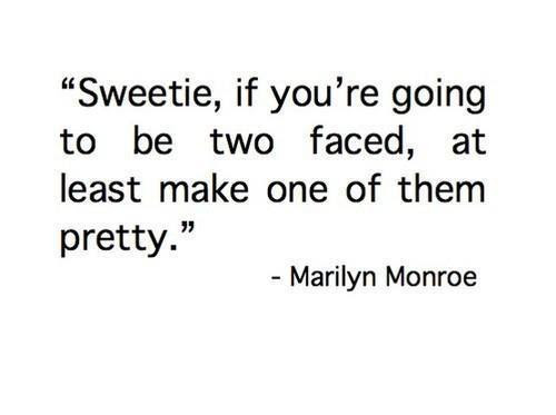 Quotes About Two Faced Woman 20 Quotes