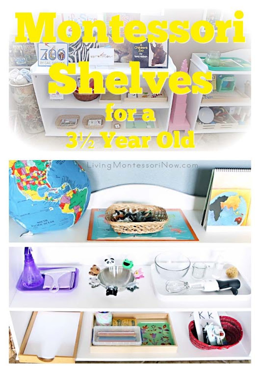 How to Prepare Montessori Shelves for a 3½ Year Old