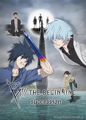 B: The Beginning Succession [06/06] [HD] [Sub Español] [MEGA]