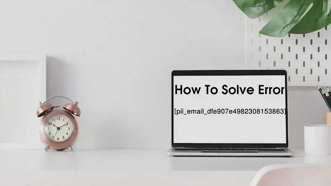 How to solve [pii_email_a7487d6f2c7087db9d4a] error?