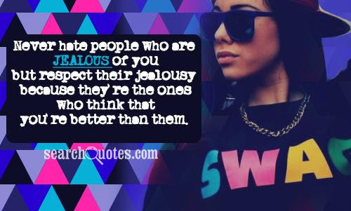 Haters Jealousy Quotes Haters Quotes About Jealousy Jealousy