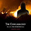 The Conflagration Audiobook | Lisa M. Lilly | Audible.com
