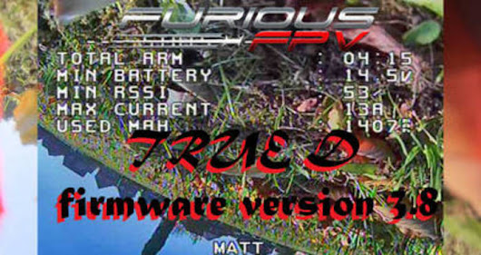 FURIOUS FPV TRUE D FIRMWARE 3 8 UPDATE REVIEW