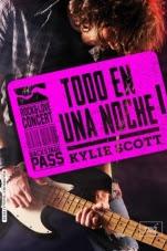Todo en una noche (Stage Dive I) Kylie Scott
