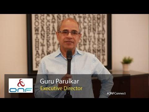 ONF Connect -- Highlights with Guru Parulkar