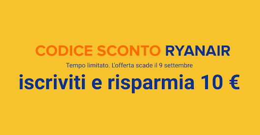 Codice sconto Ryanair di 10€! - Wanderlustdaily.com - Little by little, one travels far.
