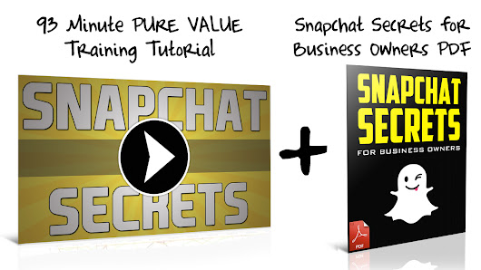 Snapchat Secrets for Business Owners
