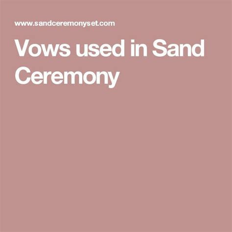 Vows used in Sand Ceremony   Ideas   Sand ceremony wording