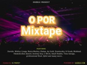 Mixtape: Dj Femxzy & Dsibile – O Por Mixtape