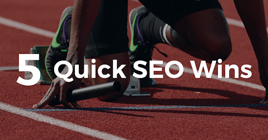 5 quick SEO wins for new clients