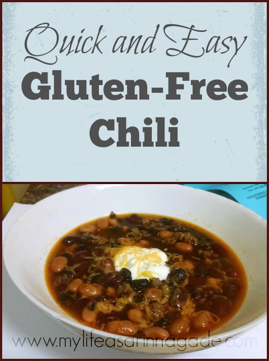 Quick and Easy Gluten-Free Chili - My Life as a Rinnagade homeschool, autism, healthy living