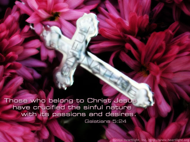Inspirational illustration of Galatians 5:24