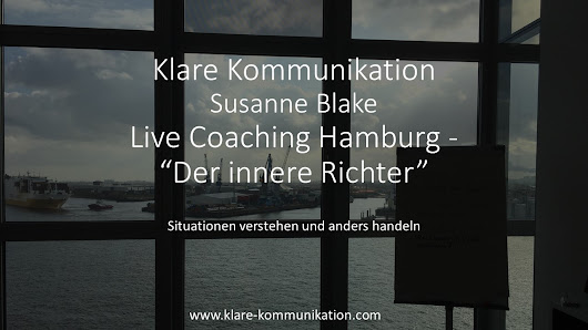 Coaching Hamburg der innere Richter - Klare Kommunikation