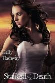 Stalked by Death (Touch of Death Series #2)