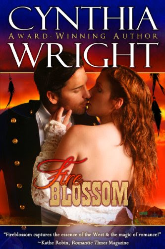 Fireblossom (The Western Novels) by Cynthia Wright