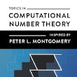 Topics in Computational Number Theory Inspired by Peter L. Montgomery edited by Joppe W. Bos