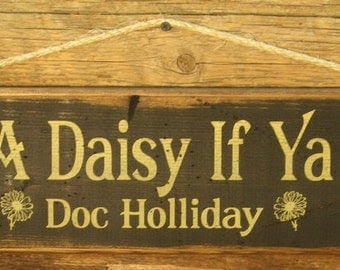 Quotes by Doc Holliday @ Like Success