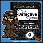 Common Core Interactive Math Notebook - Place Value, Addin