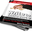 Write to Influence - Success Fuel for Managers
