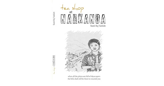 Tea Shop at Narkanda by Sumit Raj Vashisht — Reviews, Discussion, Bookclubs, Lists