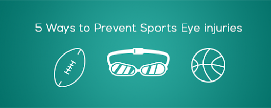 Sport's Eye Safety: 5 Ways to Prevent Eye Injuries
