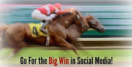 Go for the Big Win with Your Social Media Marketing Strategy