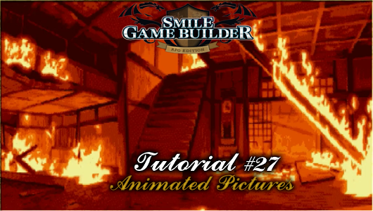 Smile Game Builder Tutorial #27: Animated Pictures - RPG Maker Times
