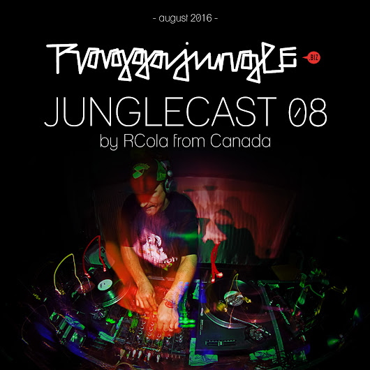 Junglecast 08 / 2016 – RCola | Raggajungle.biz exclusive podcast - RaggaJungle.biz