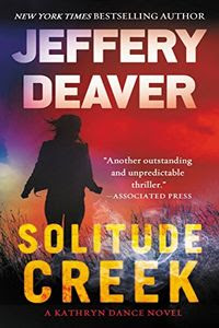 Solitude Creek by Jeffery Deaver