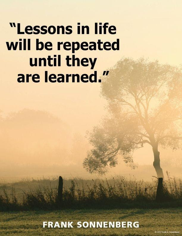 Lessons Learned In Life Quotes Sayings Lessons Learned In Life