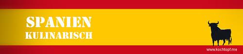 Blog-Event XCIII - Spanien kulinarisch (Einsendeschluss 15. </span>November 2013)