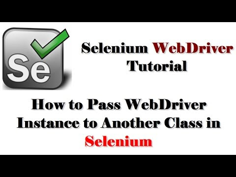 How to pass WebDriver instance to other class in Selenium